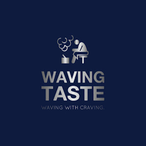 Waving Taste
