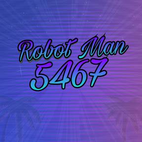 Robot man5467