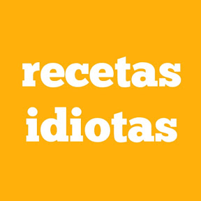 Recetas Idiotas