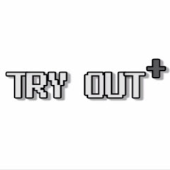 TRY OUT plus