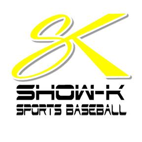 SHOW-K SPORTS BASEBALL