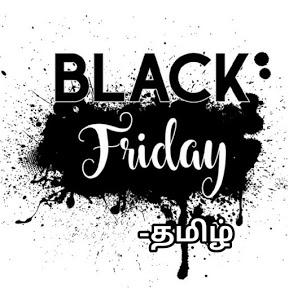 Black Friday -தமிழ்