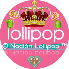 Natión Lollipop™ ☑️