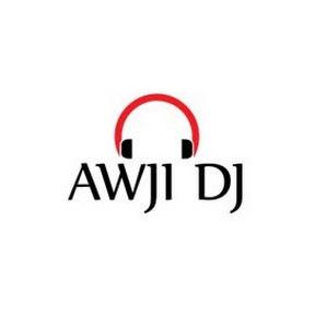 AWJI DJ عوجي دي جاي