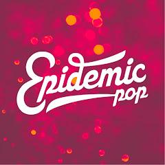 Epidemic Pop
