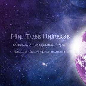 Mini - Tube Universe