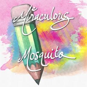 Miraculous Mosquito