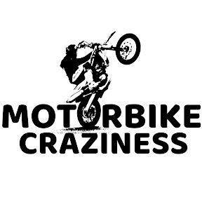 Motorbike Craziness