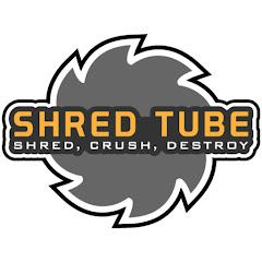 SHRED TUBE