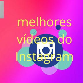 Melhores videos do Instagram