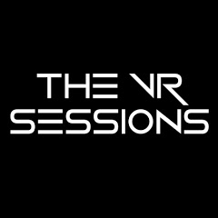 The VR Sessions