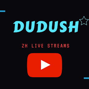 DUDUSH Live Streams