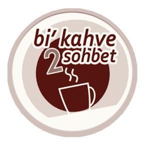 Bi Kahve 2 Sohbet
