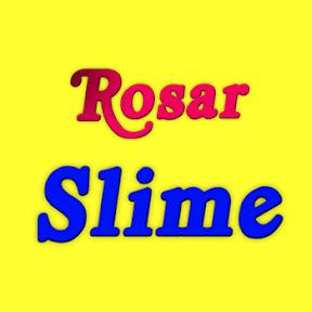 Rosar Slime