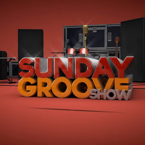 Sunday Groove Show