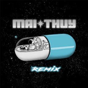 Mai Thuý Remix