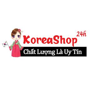 KoreaShop24h - Chất Lượng Là Uy Tín