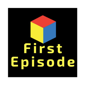 First Episode