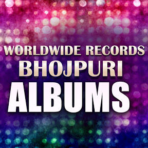 Worldwide Records Bhojpuri Albums