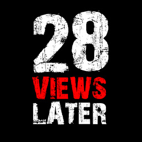 28 Views Later
