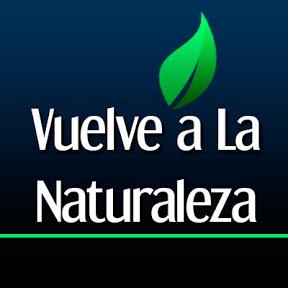 Vuelve a La Naturaleza