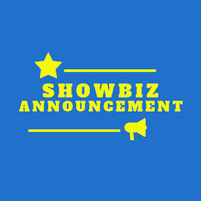 Showbiz Announcement