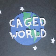 Caged World