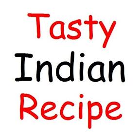 Tasty Indian Recipe