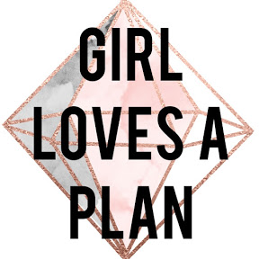 Girl Loves a Plan