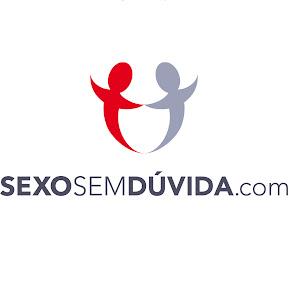 Sexo Sem Dúvida