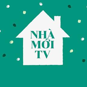 Nhà mới TV