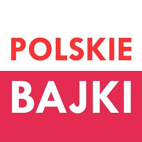 TYLKO POLSKIE BAJKI - kanał dla dzieci