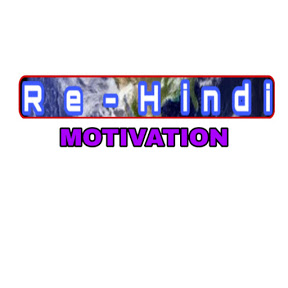 Re-Hindi Motivation