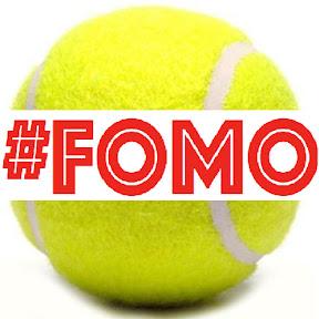 Tennis FOMO