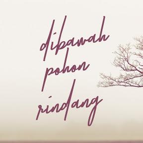 DIBAWAH POHON RINDANG