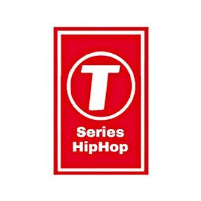 T-Series HipHop