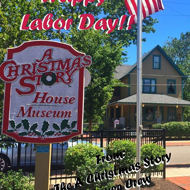 To show our appreciation for all of our hard working employees, The A Christmas Story House & Museum will be closed Labor Day, Monday, September 2! We hope you have a safe and blessed Labor Day!!