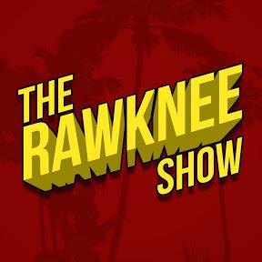 The RawKnee Show