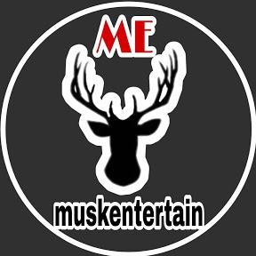 musk entertain
