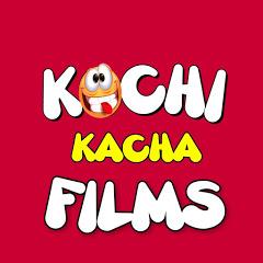 Kochi kacha Films
