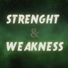 Strength & Weakness