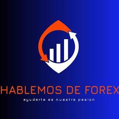 Hablemos de Forex
