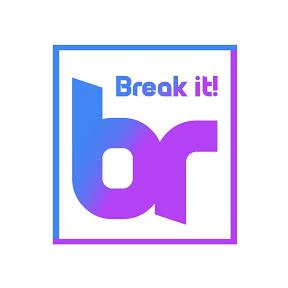 Break it!
