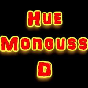 HueMonguss D