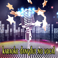 KARAOKE DANGDUT NO VOCAL