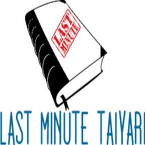 Last Minute Taiyari
