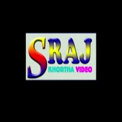 S Raj Khortha video