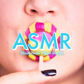 ASMR Mouth Sounds - Topic