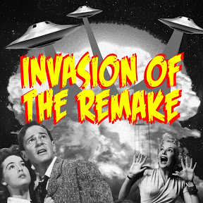 Invasion of the Remake