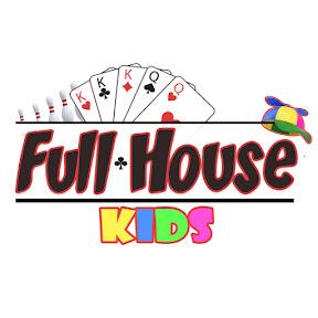 Full House Kids
